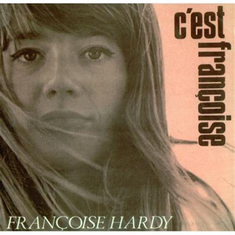 françoise hardy l amour d un garcon fran 231 oise hardy c est fran 231 oise e p uk 7 quot vinyl record