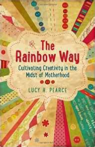the fitmama way transforming the of motherhood books the rainbow way cultivating creativity in the midst of