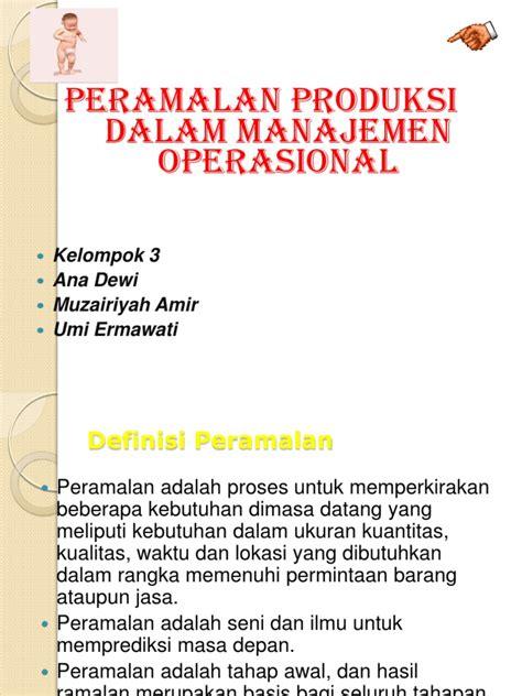Layout Fasilitas Manajemen Operasional | ppt peramalan produksi dalam manajemen operasional pptx