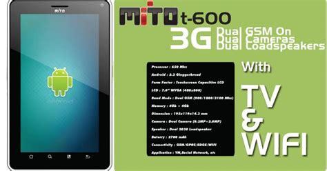 Spesifikasi Tablet Mito Dan Nya free android mito t600 spesifikasi dan harga