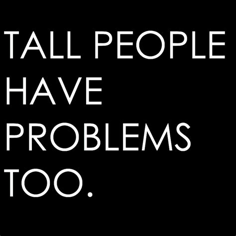 Tall People Problems Meme - tall people memes images