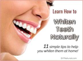 how to whiten teeth naturally 11 simple ways to lighten