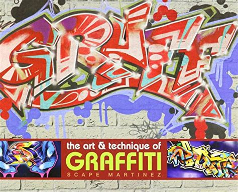 libro graff the art and libro graff 2 next level graffiti techniques di scape martinez