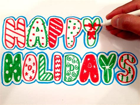 Letter Closing Happy Holidays how to draw happy holidays in letters