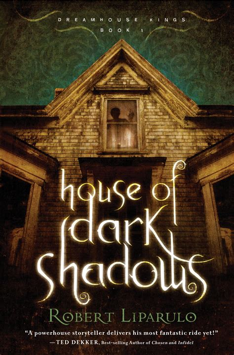 Book 1 House Of Dark Shadows Dreamhouse Kings