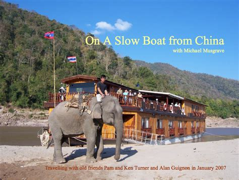 slow boat to china on a slow boat from china the m chronicles
