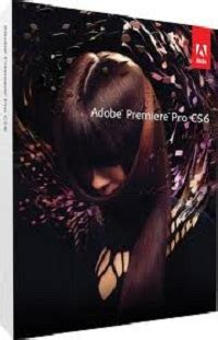 adobe premiere cs6 release date adobe premiere pro cs6 system requirements and adobe