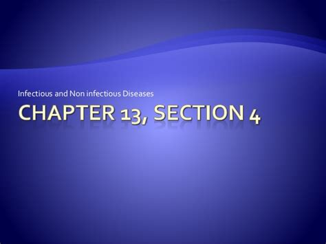 chapter 13 section 4 chapter 13 section 4 diseases