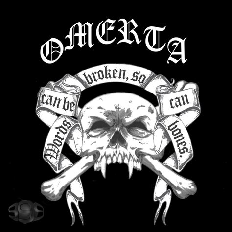 omerta tattoo omerta quotes quotesgram