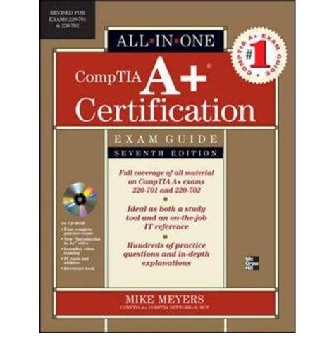 A Certification Guide comptia a certification all in one guide exams 220 701 and 220 702 michael meyers