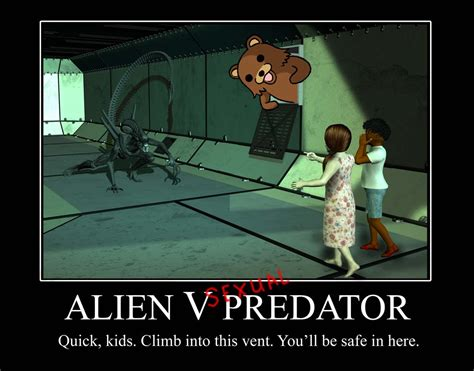 Sexual Predator Meme - alien v sexual predator by perfectblue97 on deviantart