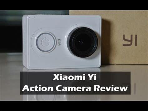 Xiaomi Yi Review Xiaomi Yi Review
