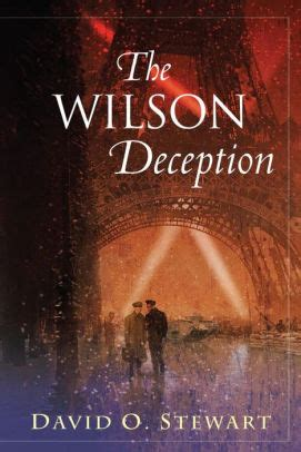 the deception noble books the wilson deception by david o stewart hardcover