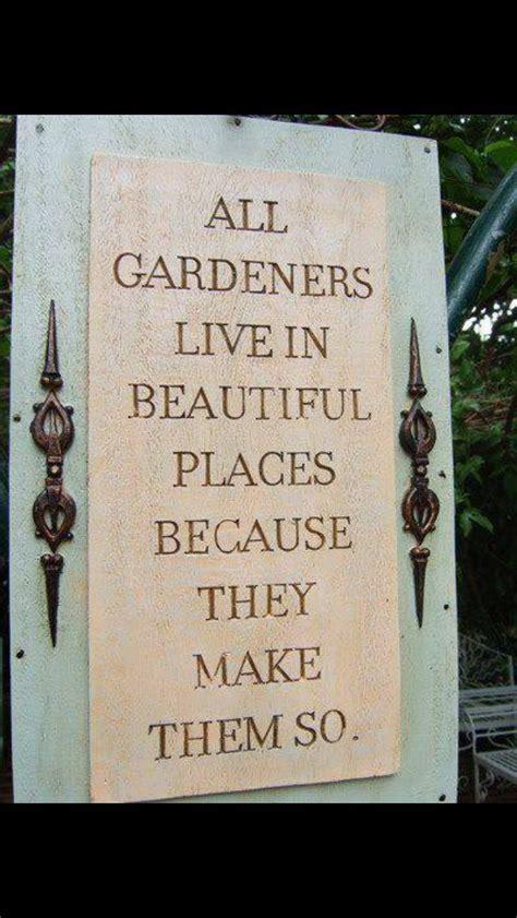 Garden Sayings Garden Sayings Gardening Gardens And Sayings