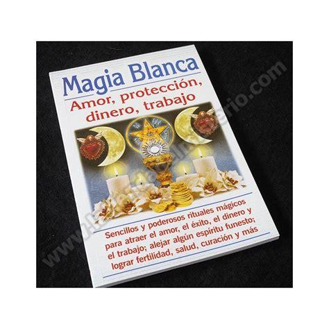 recetas magia blanca dinero trabajos de magia blanca para el dinero compartamos