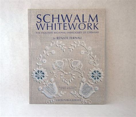 exquisite stitching with multi books schwalm whitework to find embroidery book