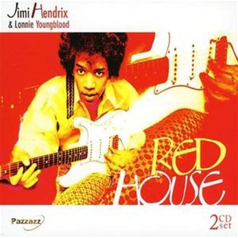 red house jimi hendrix red house jimi hendrix lonnie youngblood songs reviews credits awards allmusic