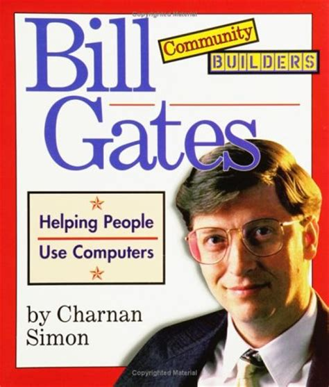 bill gates biography book online bill gates by charnan simon reviews discussion