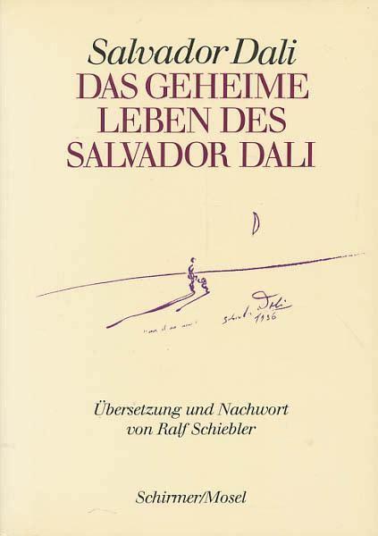 libro salvador dali das geheime leben geheime salvador dali zvab