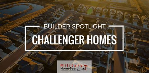 builder spotlight challenger homes