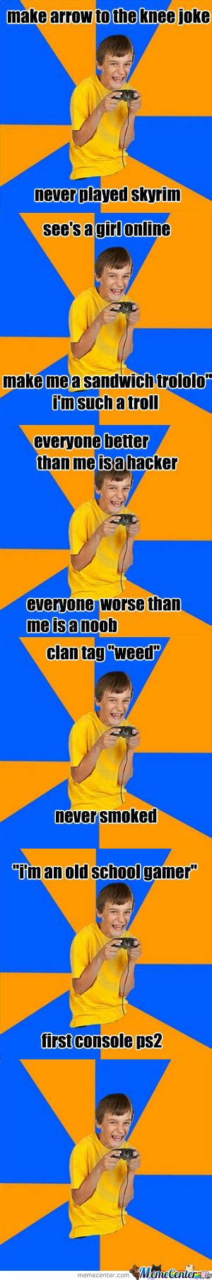 Kid Gamer Meme - annoying gamer kid by slendymann meme center