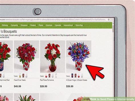 Send Flowers Internationally by 3 Ways To Send Flowers Internationally Wikihow