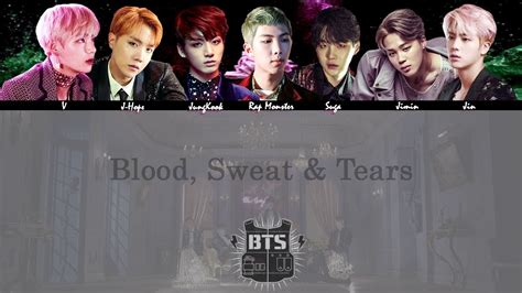 bts blood sweat and tears lyrics bts blood sweat tears 피 땀 눈물 mv lyrics color