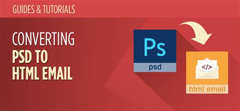 Converting Psd To Html Email All You Need To Know Mailbakery Psd To Html Email Template