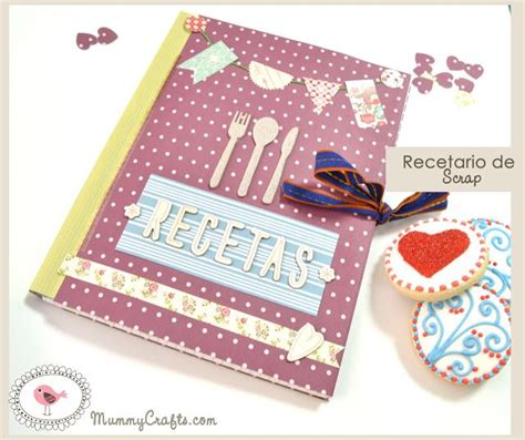 tutorial libro scrapbook tutorial recetario scrapbooking altered notebook notebook