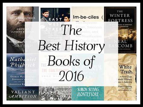 history of new year 2016 the best history books of 2016 a year end list