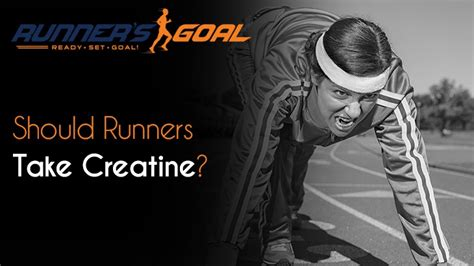 creatine and running should runners take creatine