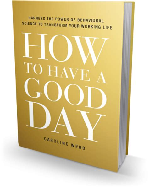 how to your books how to a day caroline webb