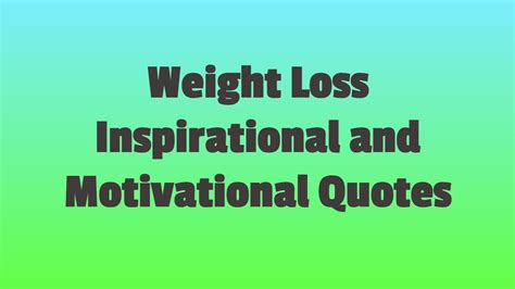 i loss weight quotes weight loss inspirational quotes www pixshark