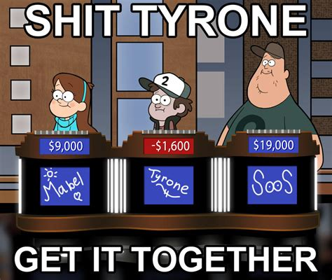 Get Your Shit Together Meme - image 374407 shit tyrone get it together know
