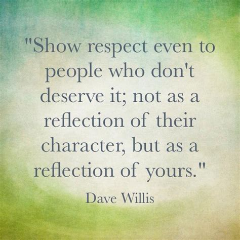 Respect Quotes Respect Others Quotes Work Quotesgram