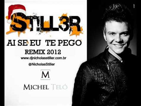 free download mp3 te pego epa dj remix michel telo ai se eu te pego remix dj st ll3r 2012 youtube