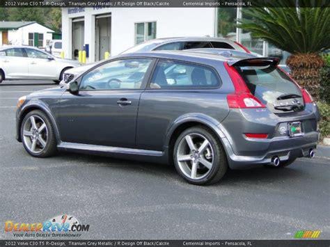 volvo c30 t5 r 2012 volvo c30 t5 r design titanium grey metallic r