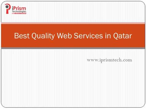 best quality web best quality web services in qatar iprism technologies