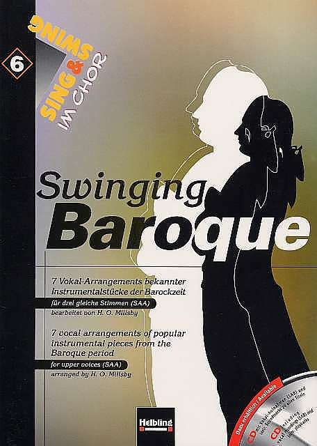 Sing Swing by Sing Swing Im Chor 6 Swinging Baroque Saa De Henry O