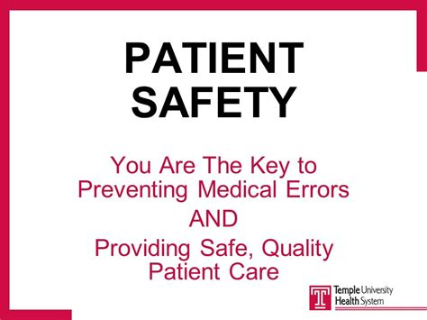 You Are The Key To Your Safety temple hospital house staff orientation ppt