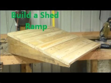 Youtube How To Build A Shed Ramp Asplan