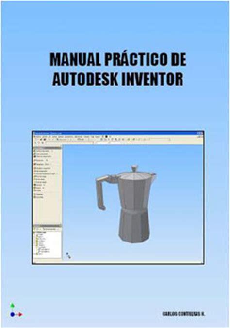Manual Autodesk Inventor 2016 Pdf Espanol   manual inventor 2009 espa 241 ol