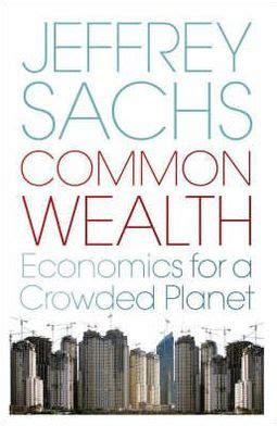 libro economics for the common common wealth by jeffrey d sachs hardcover barnes noble 174