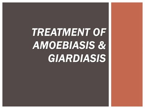 giardia treatment treatment of amoebiasis giardiasis