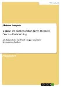 kooperationsbanken deutsche bank wandel im bankensektor durch business process outsourcing