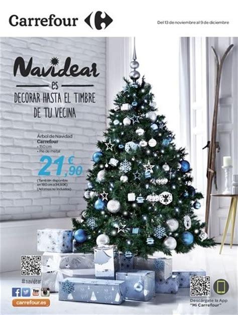 arboles de navidad carrefour carrefour madrid ofertas navidear en decoraci 243 n de navidad 2015