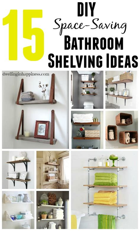diy bathroom shelving ideas 15 diy space saving bathroom shelving ideas