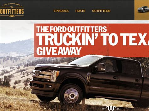 Give Away Sweepstakes - the ford outfitters truckin to texas giveaway sweepstakes