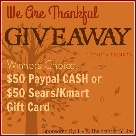 Exchange Sears Gift Card For Cash - we are thankful giveaway win a 50 paypal or kmart or sears gift card it s free at last