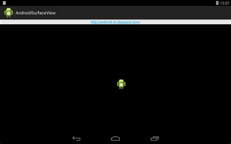 view on android android er simple surfaceview exle